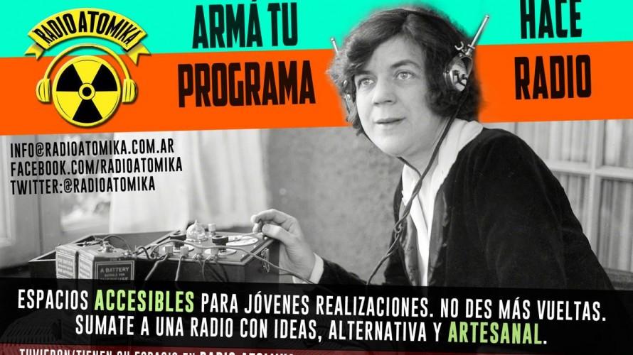 Formá parte de una nueva temporada de Radio Atomika. Kontracultural, autogestiva y alternativa!