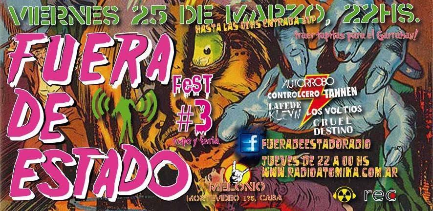 """LLAMANDO A TODA LA MUTANTEADA PUNK NOT DIET!!! El proximo viernes 25 de marzo, llega la 3er edicion de… """"FUERA DE ESTADO FEST"""" >Tremendo evento organizado porFUERA De Estadoradio show, […]"""
