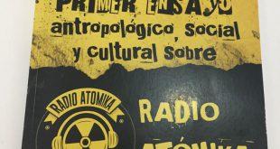 Pimer ensayo antropológico, social y cultural sobre Radio Atomik